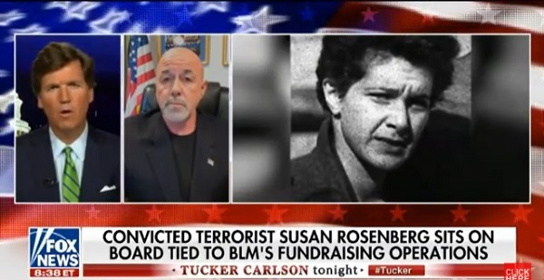 Tucker Carlson July 08, 2020 - Convicted marxist terrorist Susan Rosenberg is vice chair of nonprofit fundraising for BLM