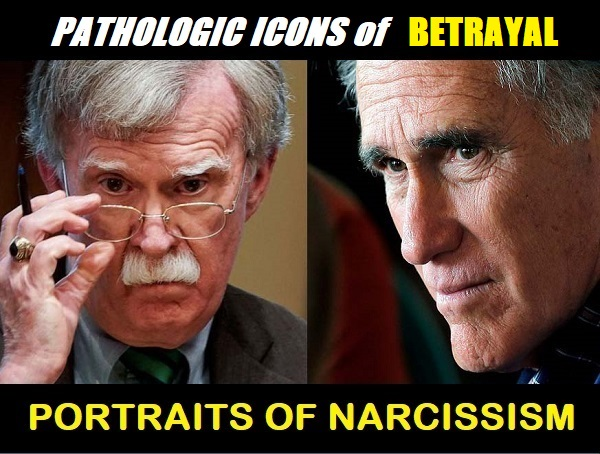 Bolton and Romney profiles in narcissism and betrayal