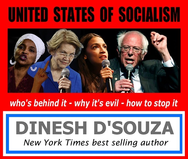 United States of Socialism - #1 best selling author Denish D'Souza