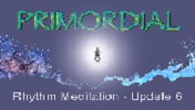 Title Screen for Primordial Rhythm Meditation - Update 6